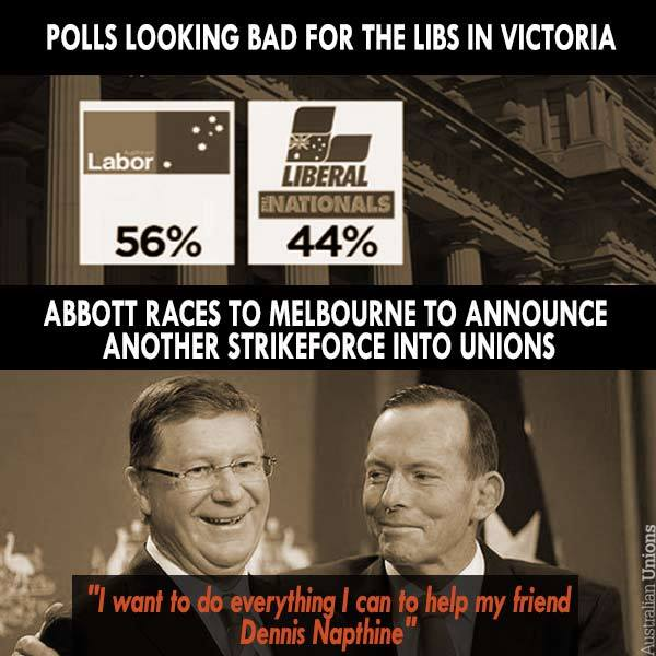 Polls looking bad for the Napthine Govt: Must be time for some #ausunions bashing. #auspol #vicpol http://t.co/pEWJw4wUdu