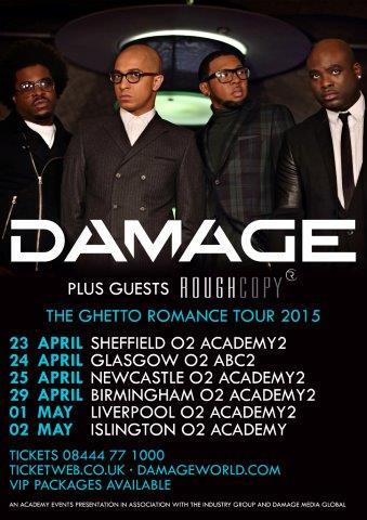 RT @academyevents: . We're all about the #GhettoRomanceTour @OfficialDamage @RoughCopyUK http://t.co/5yf55itjfi