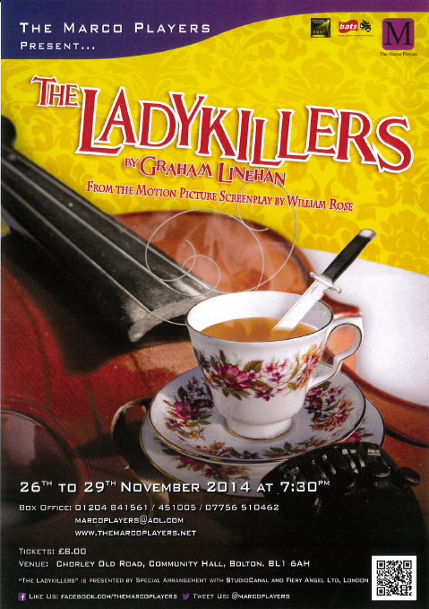 RT @JD51N: The Marco Players present: @Glinner 's The Ladykillers.  Live onstage in Bolton. 26th to 29th Nov.  Please RT. http://t.co/iAghl…