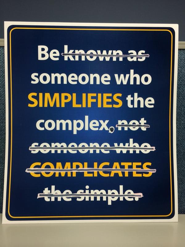 I don't usually go around defacing posters, but this one just screamed for correction. #simplify http://t.co/KPWHEXjWFz