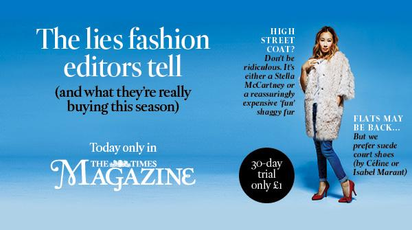 RT @thetimes: Wardrobe confessions: What the fashion editors don't tell us, in @TimesMagazine http://t.co/eyjWbTmJvi http://t.co/pMUEEQYlTj