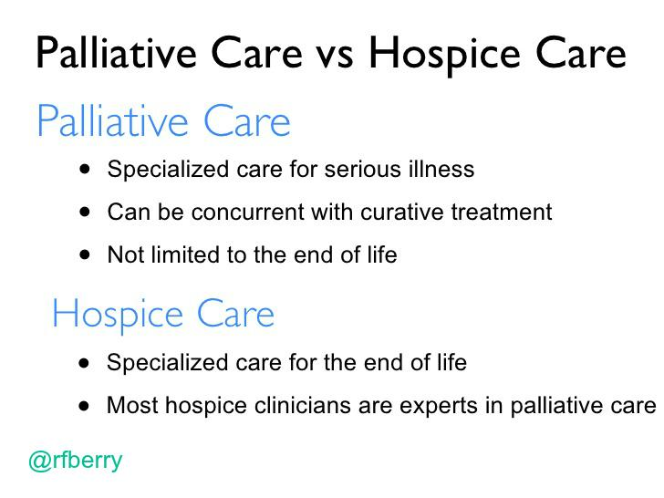 Here's a quick look at the primary differentiators between palliative care & hospice care. #btsm http://t.co/aXA8UpoJue