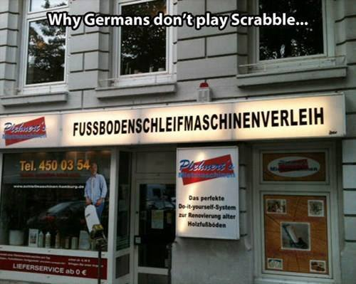 Why Germans don't play Scrabble: http://t.co/ojCzadiRP4