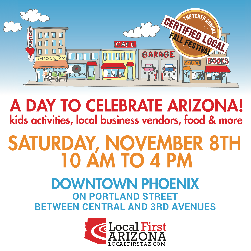 """The @LocalFirstAZ """"Certified Local Fall Festival"""" is this Saturday, November 8! http://t.co/g9FO5X8pTR"""