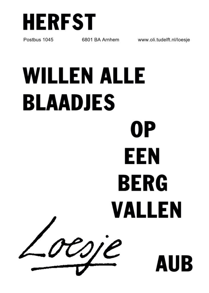Citaten Herfst Pools : Loesje v d posters on twitter quot herfst willen alle