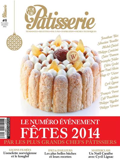 Le n° 8 du magazine gourmand Fou de Pâtisserie spécial fêtes sort le 8 novembre, à ne pas manquer , vite vite ! http://t.co/EZXu3nceMl