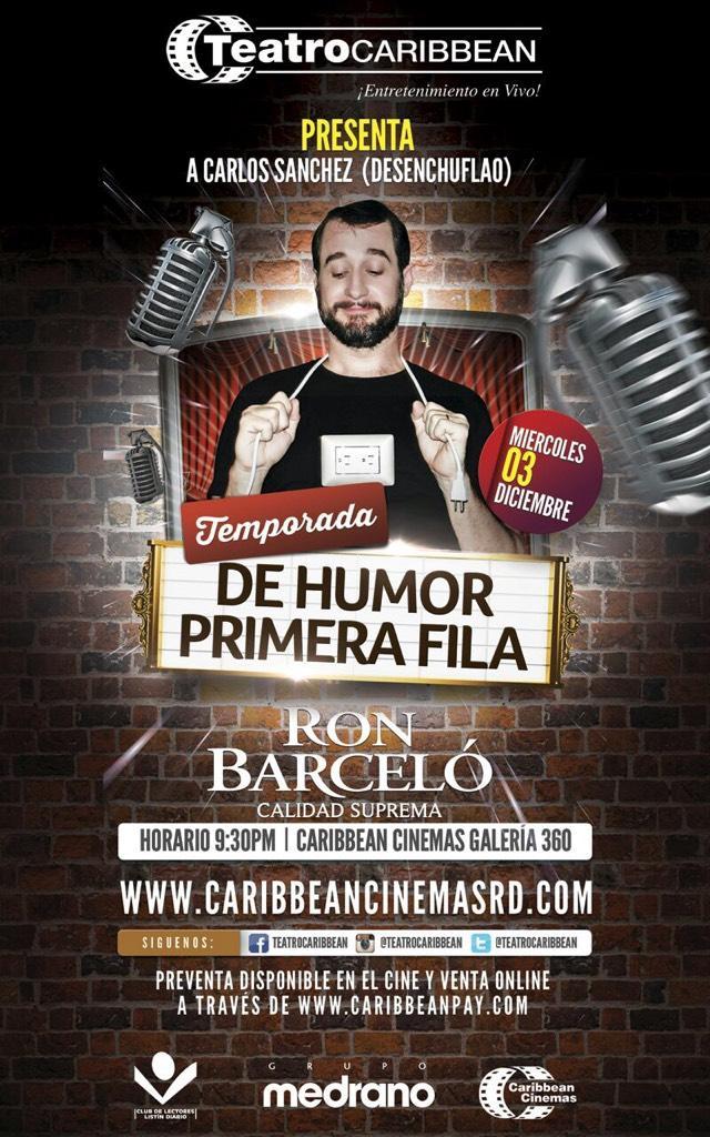 #TemporadaDeHumorPrimeraFila 03 de Dic. @carloscomic invitan @TeatroCaribbean y @RonBarceloRD  http://t.co/vLXLXAirEW