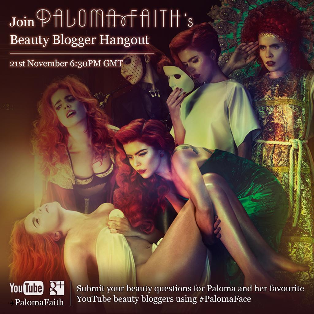 RT @SonyMusicUK: Join @Palomafaith's beauty vlogger @google Hangout right now! #PalomaFace 🎥 http://t.co/5aGWvRm59j http://t.co/fWRSEaTvLJ