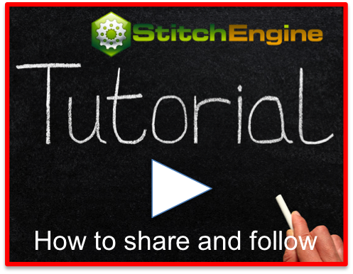 HELP -- StitchEngine Tutorial Videos