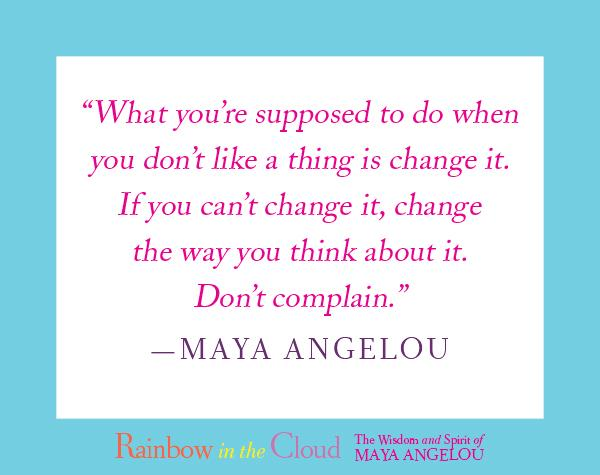 Maya Angelou On Twitter Another Quote From Rainbow In The Cloud