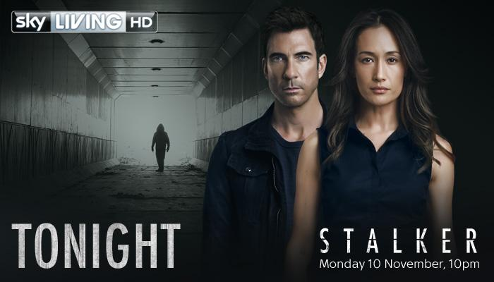 The brand new psychological thriller #Stalker starring @MaggieQ & @DylanMcDermott is at 10pm tonight on @SkyLivingHD! http://t.co/iirSMaKFQP