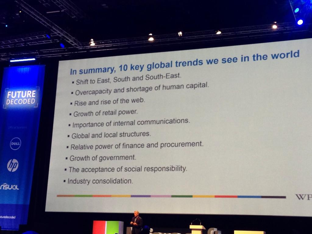 In summary, Sir Martin Sorrell's 10 global trends to watch #FutureDecoded http://t.co/TWBlxz6U8T
