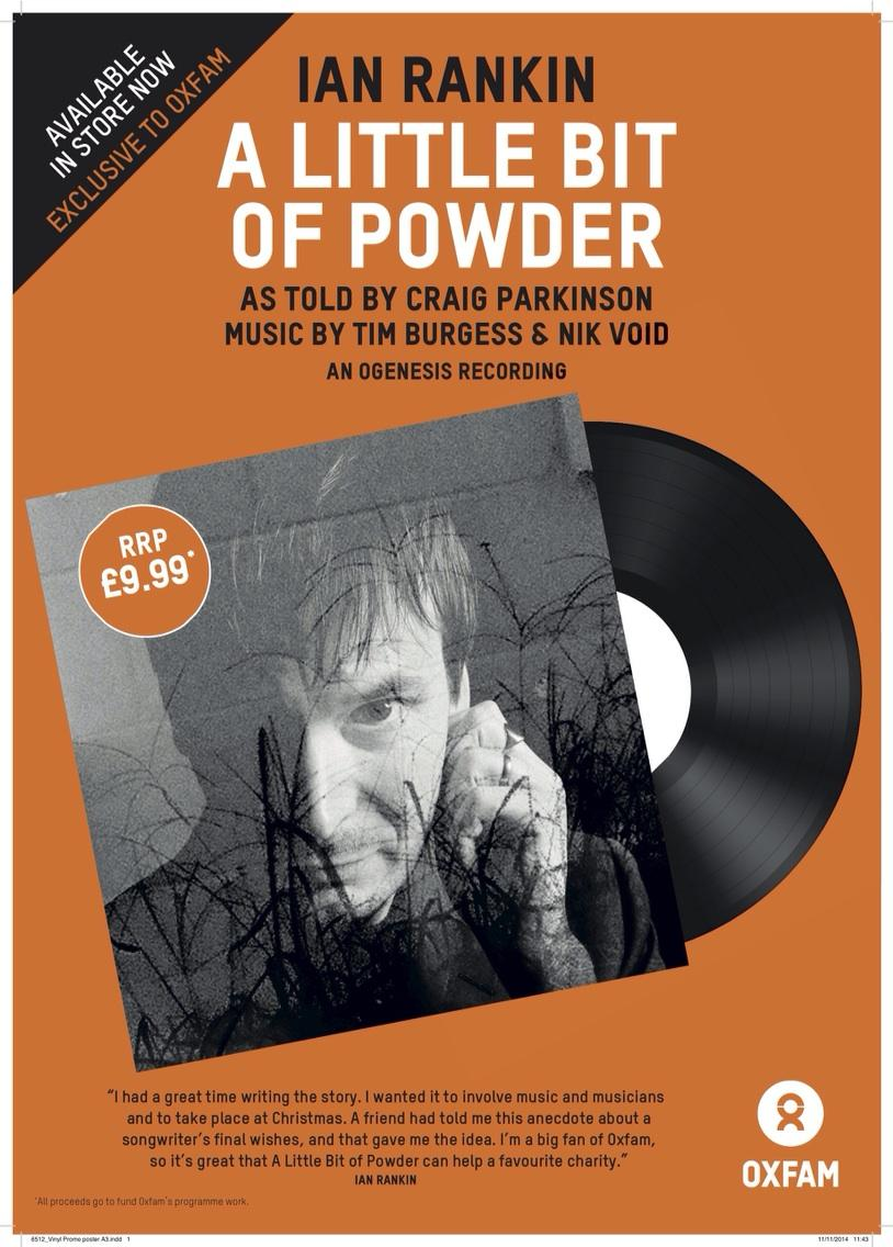"A Little Bit Of Powder by Ian Rankin (@Beathhigh) 12"" vinyl. Music by @Tim_Burgess & @nikvoid. Exclusive to @oxfamgb http://t.co/sgx7HBX40r"