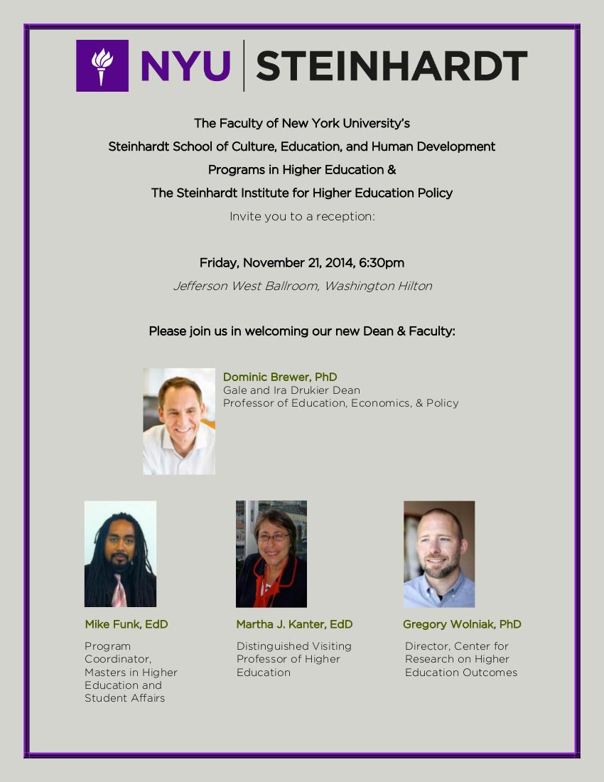 "Matt J Mayhew PhD on Twitter: ""#ASHE2014 friends, please join the new  @NYUHigherEdProg faculty and the new Dean of @nyusteinhardt at our  reception! ..."