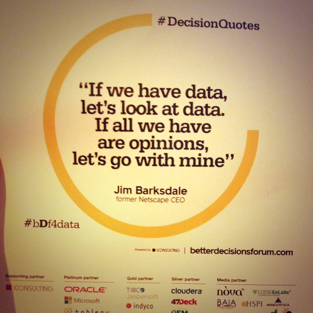 """If we have data, let's looka t data. If all we have are opinion, let's go with mine."" Jom Barksdale - LOL #bDf4data http://t.co/Az5H3NgHlj"