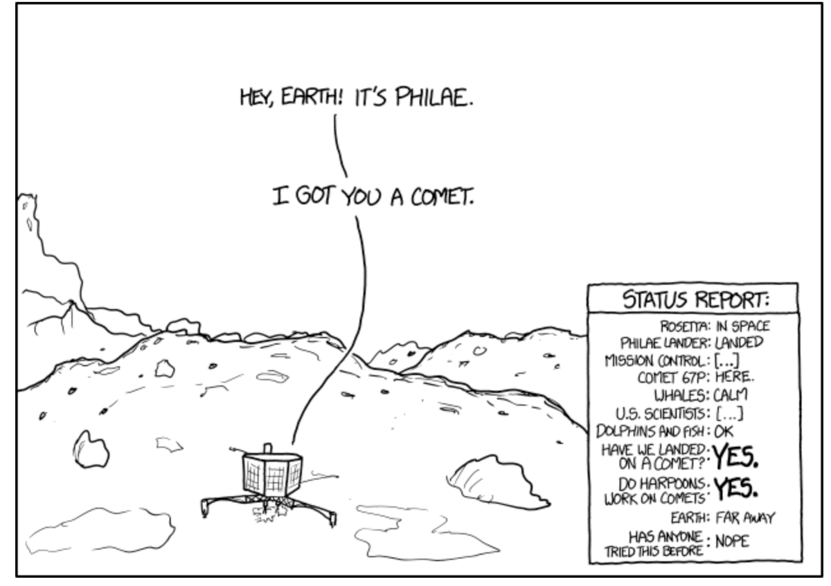 """Hey Earth, It's Philae. I got you a comet"" http://t.co/SFKvWpeEzW"