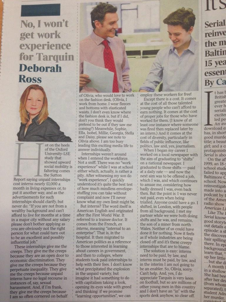 "Great piece by @deborahross in The Times: ""Whole industries are being closed off"" by unpaid internships http://t.co/BPtSnDYQ7i"