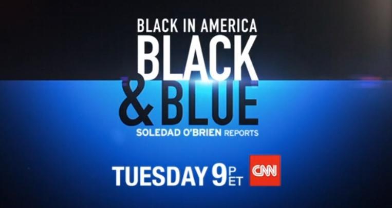 .@CNN's @BlackInAmerica: Black & Blue (Black Men & the Police) w/ @soledadobrien airs 11/18 at 9p #BlackInAmerica http://t.co/YBIflB658p