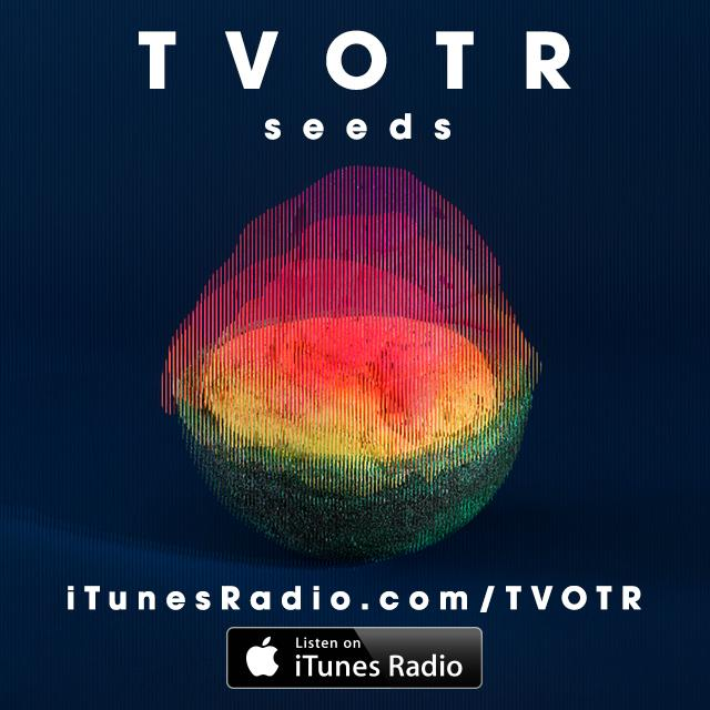 You hear Seeds yet?? Listen to the whole thing on @iTunes Radio First Play now. http://t.co/n16MwogbSD #tvotr #seeds http://t.co/WEtucad2Hu