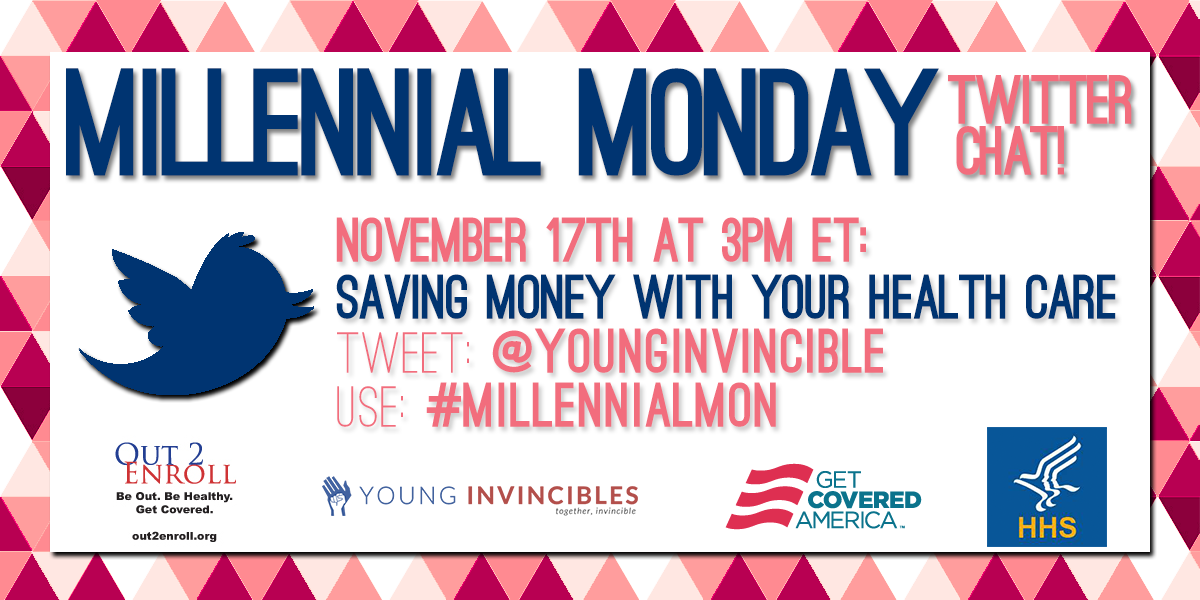 Join us and @YoungInvincible TODAY @ 3pm ET for #MillennialMon: Saving money with your #healthcare! #ReadySetEnroll http://t.co/4UZE5Wu4Kl