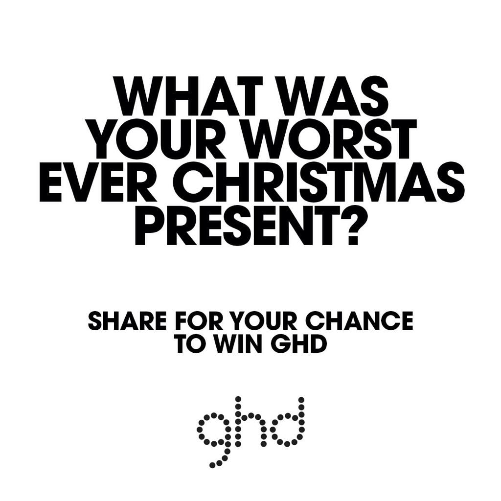 Tell us about your worst ever Christmas present and use #dearghd for a chance to win a rose gold styler #ghd http://t.co/ANWRworFnY