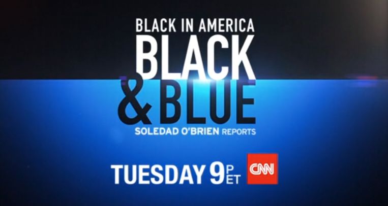 "Watch @CNN #BlackinAmerica ""Black & Blue"" w/ @soledadobrien tonight at 9pmET http://t.co/M5z7Rwsoia http://t.co/5M2U0Ktzhp"