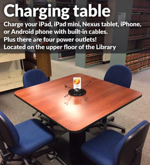 Lloyd Sealy Library charging table