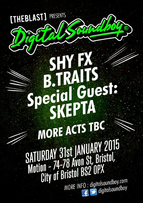 Bristol we're coming! January 31st @MotionBristol with @ShyFX, @BTraits , @Skepta  + more tbc https://t.co/bRONd78tOG http://t.co/EqlOuOIKNH