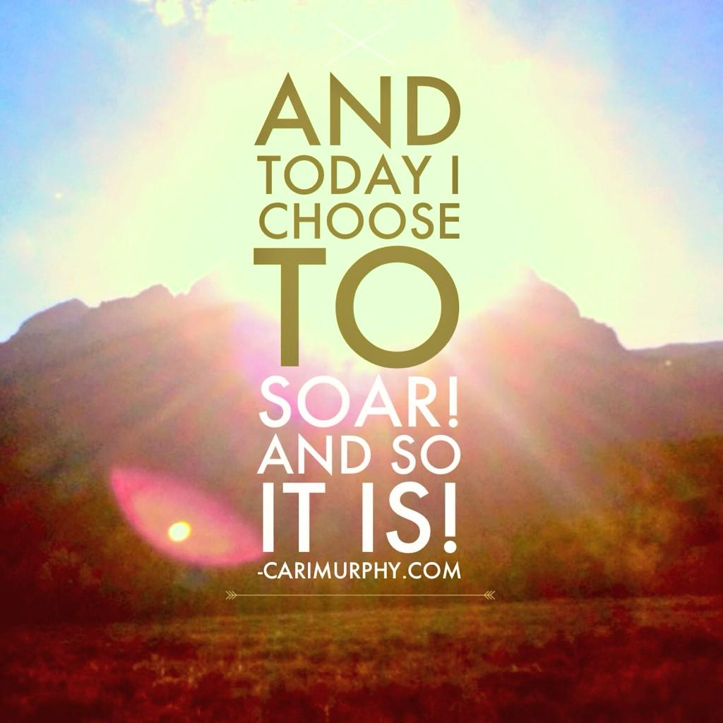 And today I choose to soar! And so it is! http://t.co/obUhUprvei