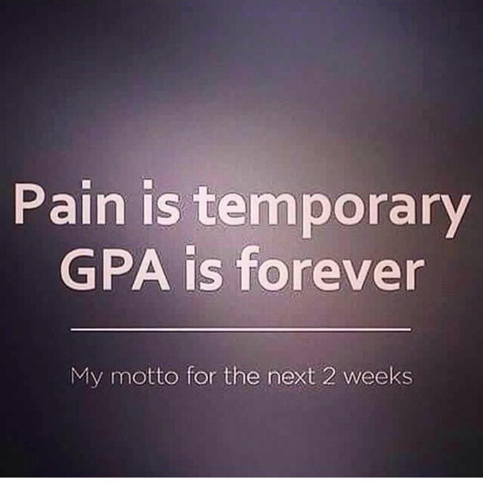 Pain is temporary, GPA is forever. #FinalsWeek #Northeastern http://t.co/lkJDYuHfhV