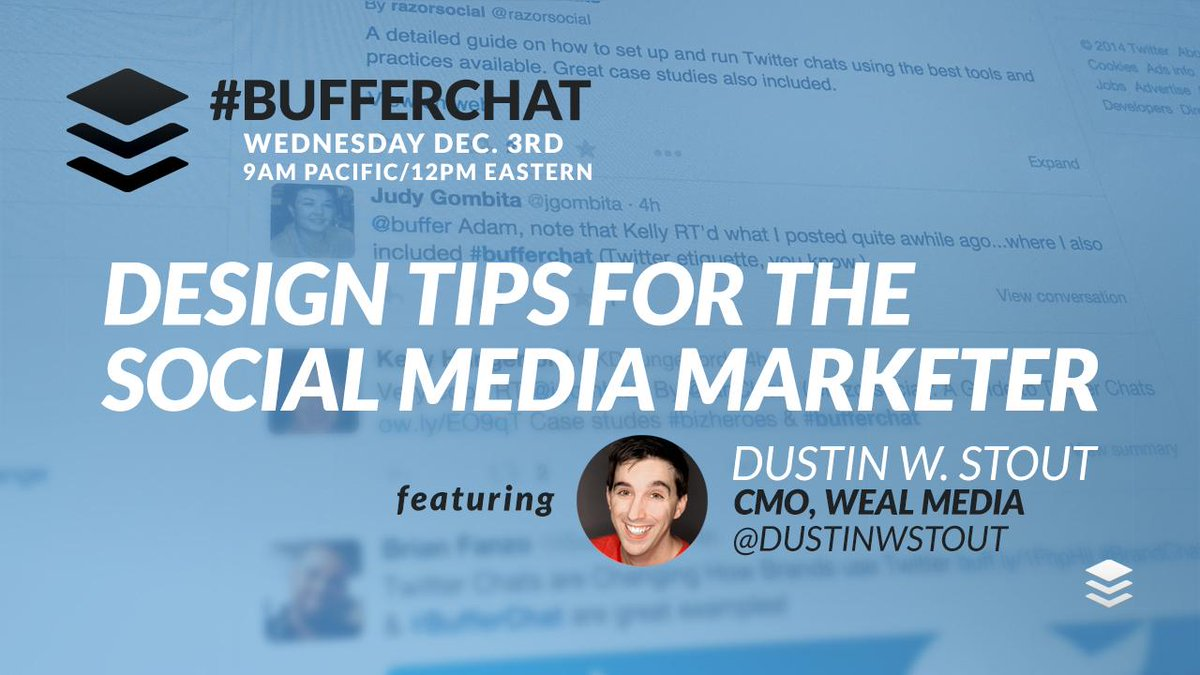 Starting now! #BufferChat with @DustinWStout about design tips for the marketer!  http://t.co/rWeUElGNzJ