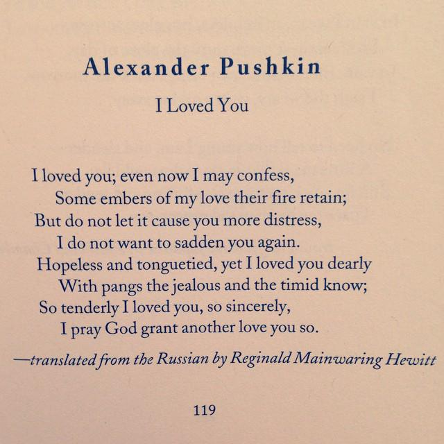 i love you pushkin I loved you, and perhaps i love you still powerful in its simplicity, this poem by aleksandr pushkin inspires jay rouse's emotional choral setting, which uses contemporary harmonies and.