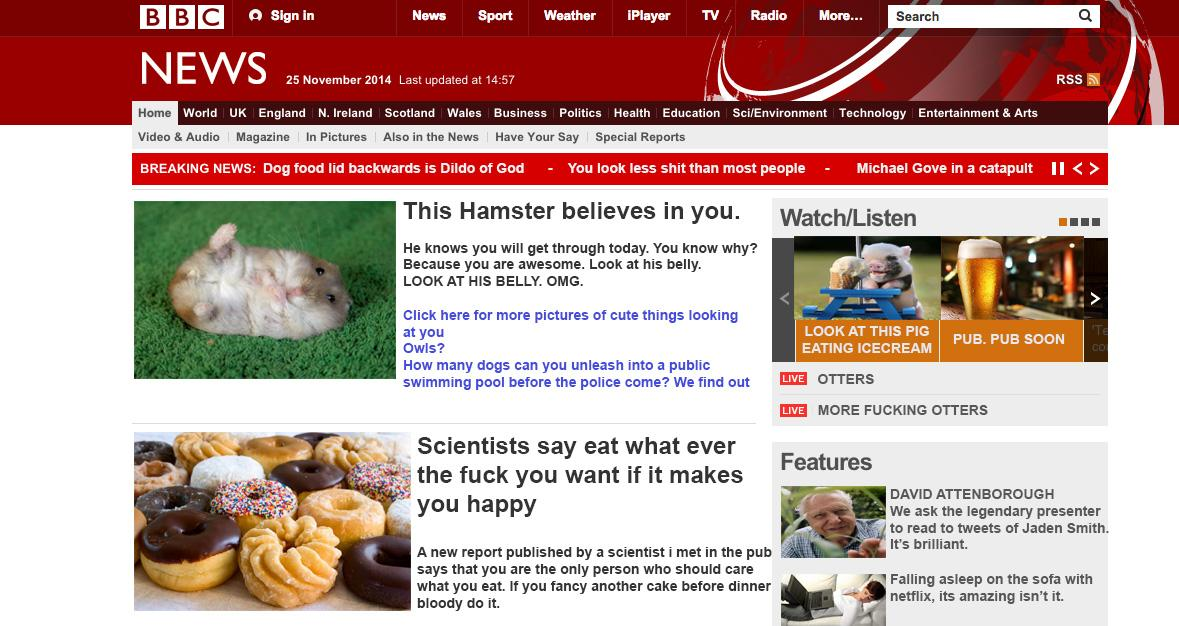 RT @TechnicallyRon: The BBC front page with just LOVELY NEWS because WE NEED IT. http://t.co/GQFzxoto1b