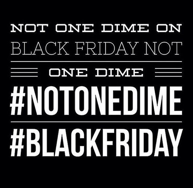 Because this is how we show our power and our dissent. #HandsUpDontSpend #BoycottBlackFriday #NotOneDime http://t.co/Il4umooBzL