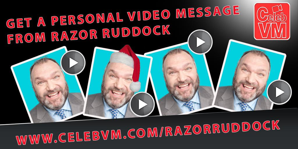 RT @CelebVM: Get a Personal Video Message from Razor Ruddock http://t.co/TwOgBA27kp @RealRazor http://t.co/xG4SerXhDT