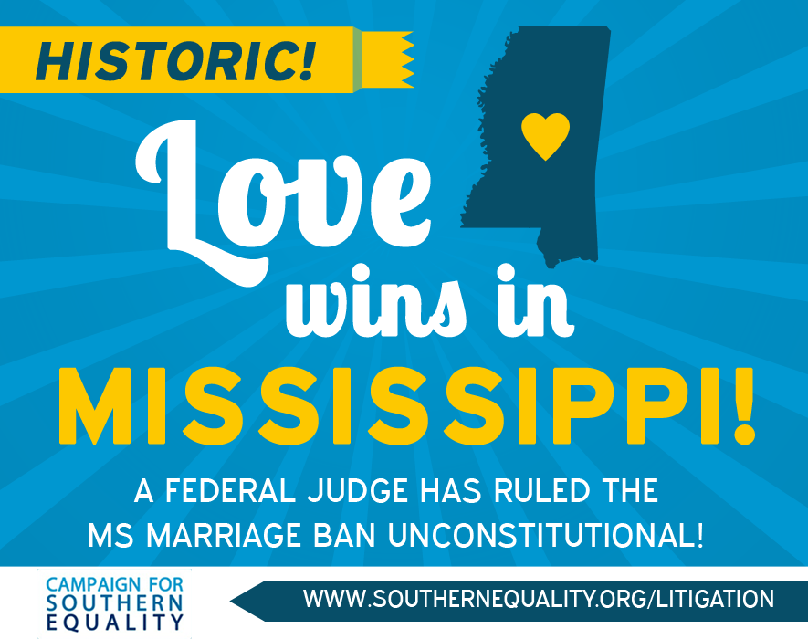 BREAKING: Ban on marriage equality struck down in Mississippi. Ruling here: http://t.co/lKNPNACJ1X http://t.co/h4rWJk5YtR