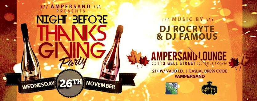 If You're Looking For Something To Do Tonight Come To @AmpersandLounge for the  #NightBeforeThanksgiving function http://t.co/Xtq8BThRvJ