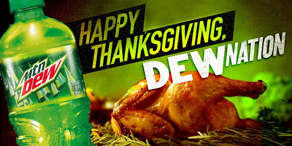 #Thanksgiving isn't spelled with any Zzzz's. #DoTheDew http://t.co/ca3LoSHEAx