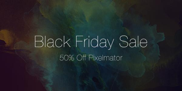 Black Friday sale! Pixelmator for Mac is now $14.99 and Pixelmator for iPad is just $4.99: http://t.co/6ZGBS07Cts http://t.co/RFuYVl9mFg