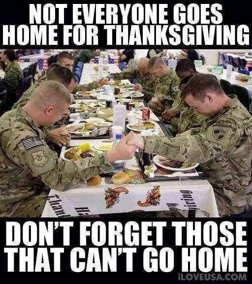 A great reminder. God bless our #troops. Happy #Thanksgiving & stay safe. #military #Soldiers http://t.co/ABDW2orS7b