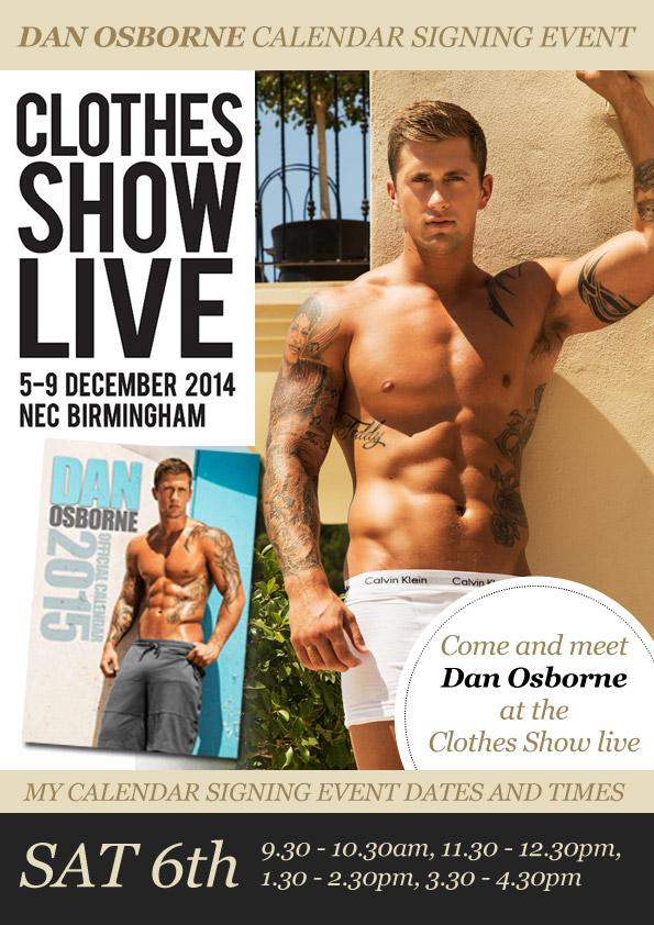 RT @Celebrity_Merch: Come see @DannyO  for calendar signings at @ClothesShow  the UKs greatest fashion event! Sunday 7th Dec @Force1Mgmt ht…