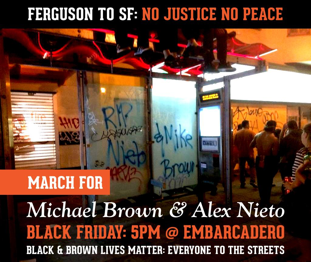 Ferguson to SF: No Justice, No Peace. Black Friday Shutdown March. @ Chelsea Manning Plaza | San Francisco | California | United States