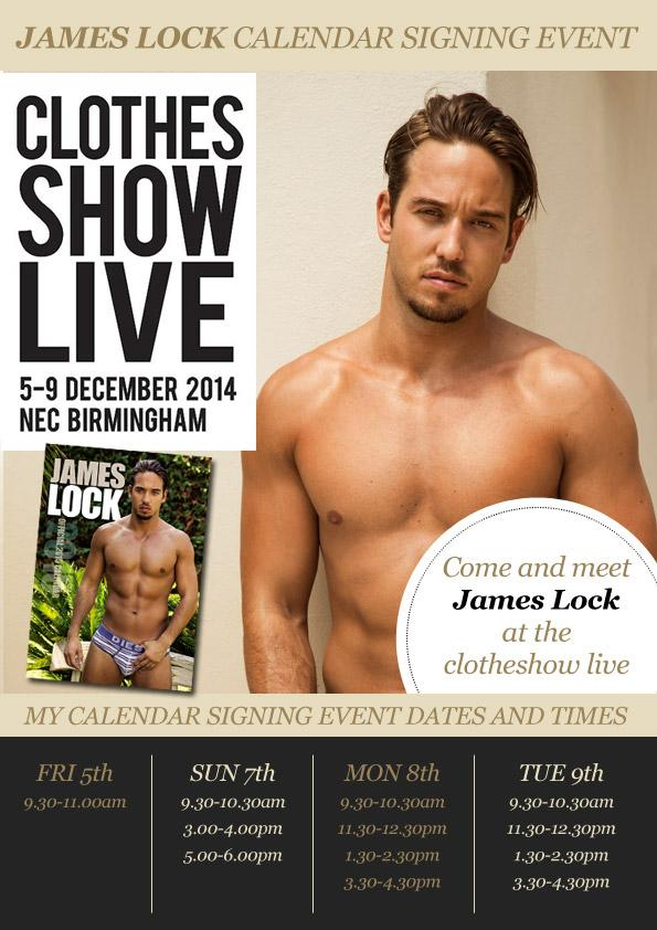 RT @Celebrity_Merch: Come see @JamesLockie86 at @ClothesShow the number one fashion event @Force1Mgmt All days but Saturday! http://t.co/il…