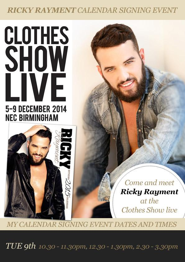 RT @Celebrity_Merch: Come see @RickyRayment The UK's hottest fashion show @ClothesShow  Tues 9th Dec @bigtalentgroup http://t.co/QkR00x8g4V