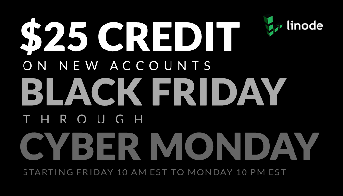 """Linode on Twitter: """"Your website shouldn't go dark on Black Friday. Sign up  at http://t.co/RAHJyLVfcz & get $25 for cloud hosting - free!  http://t.co/aYmX8qrejw"""""""