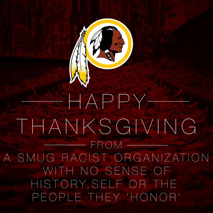 A more accurate version of @Redskins #Thanksgiving message #changethename #redskins #notyourmascot #changethemascot http://t.co/Ei6om0bKtJ