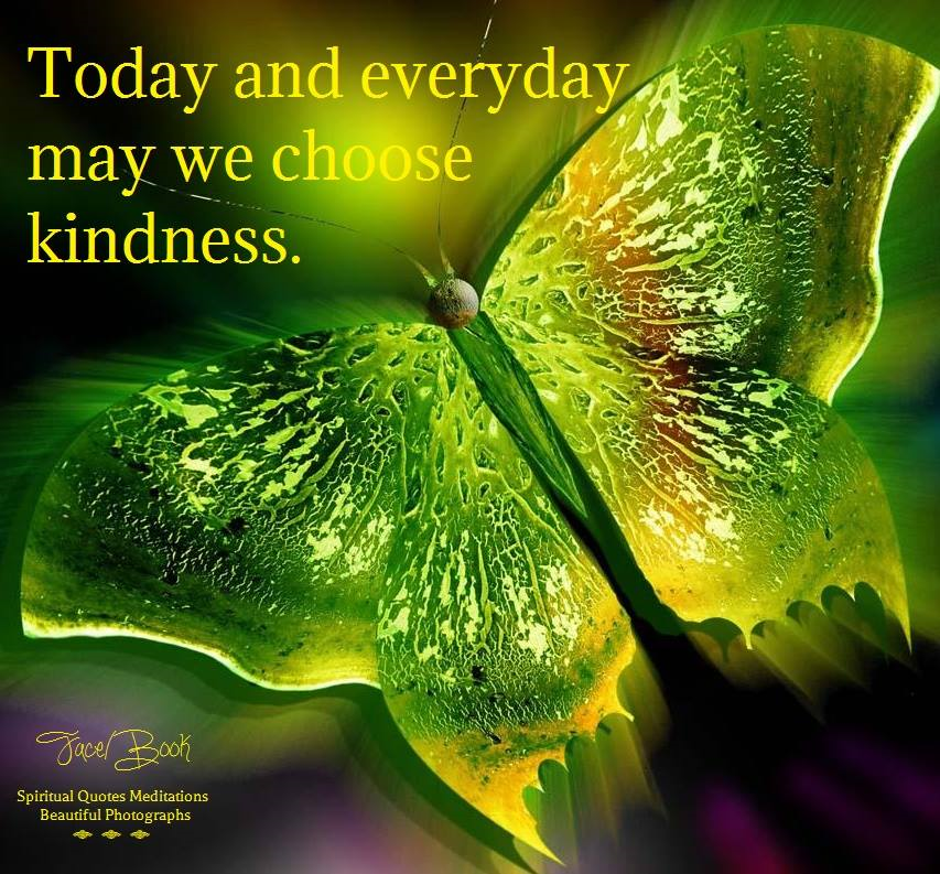 Today and everyday may we choose #kindness.&quot; <br>http://pic.twitter.com/7WkWaptnFx RT @CrowdKind @AngelHealingArt #JoYTrain