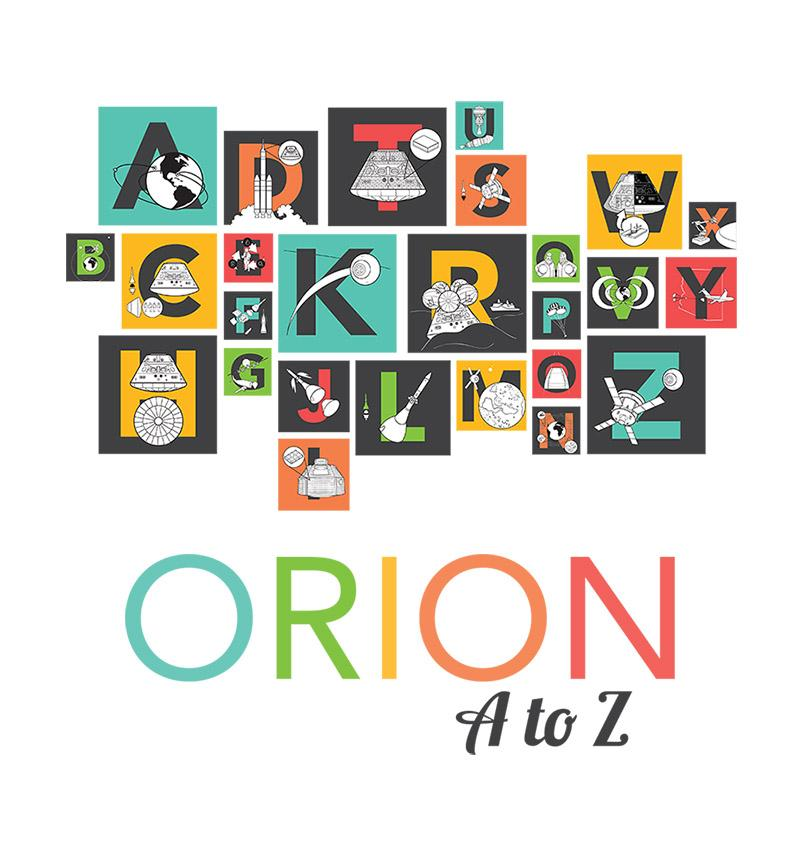 Thumbnail for Read all about #Orion…from A to Z! #NASA