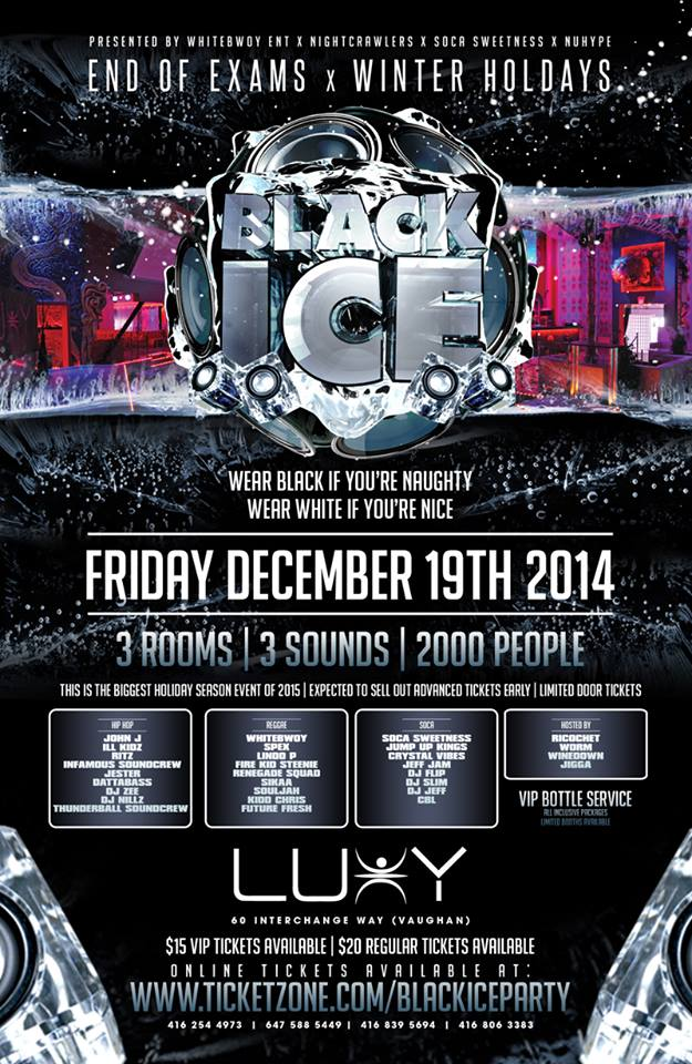 #BLACKICE Dec 20th Inside @LUXYNIGHTCLUB ~ FT @DJSOCASWETNESS @WORMDAMC @INFAMOUSSOUND @SPEXDABOSS , MYSELF + MORE! http://t.co/zOhYmRGXx2