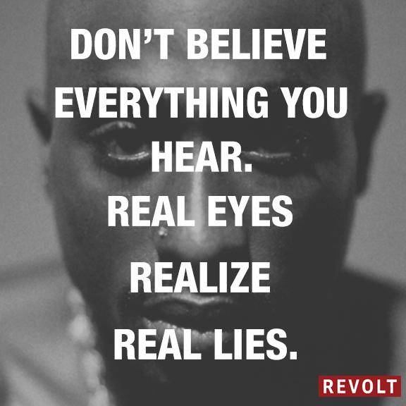 real eyes realize real lies tupac